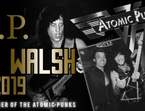 Bart Walsh, founding member of The Atomic Punks dies at age 56.